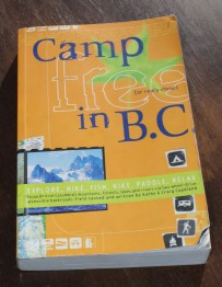 Camp Free in B.C. > Written by Kathy and Craig Coupland